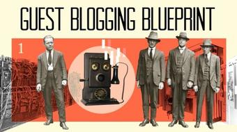 Guest Blogging Blueprint: Multiply Your Traffic & Influence course image