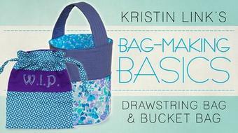 Bag-Making Basics: Drawstring Bag & Bucket Bag course image
