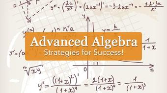 Advanced Algebra: Strategies for Success course image