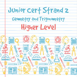 Junior Certificate Strand 2 - Higher Level - Geometry and Trigonometry course image