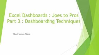 Learn How to create Excel Dashboards - Part 4 - Dashboarding Techniques course image