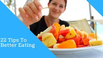 22 Tips To Better Eating course image