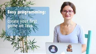 Easy programming: create your first game on Java course image