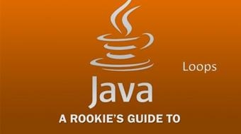A Rookie's Guide to Java Part 3 - Loops course image