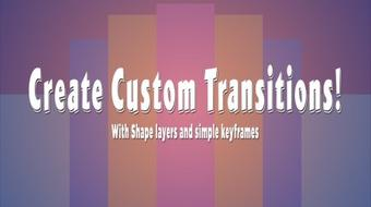 After Effects for Beginners: Create Custom Transitions! course image