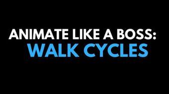 Animate like a BOSS: Walk Cycles course image