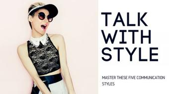 Talk With Style: Five Ways to Be Heard and Happy course image