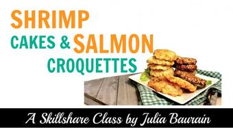 Catch This: Shrimp Cakes and Salmon Croquettes to Savor course image