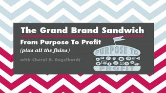 How to REALLY Profit With Branding: The Grand Brand Sandwich (plus all the marketing fixin's) course image