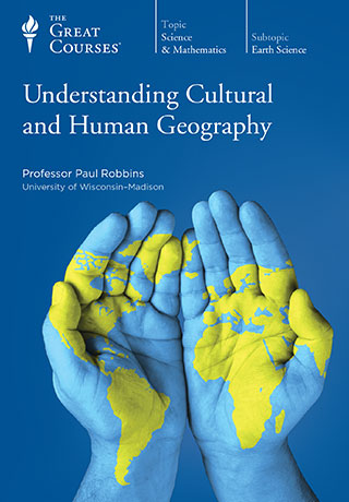 Understanding Cultural and Human Geography - CD, digital audio course course image