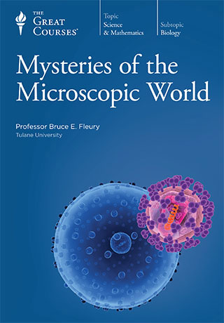 Mysteries of the Microscopic World - DVD, digital video course course image