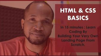 HTML & CSS Basics in 15 Minutes: Learn Coding By Building Your Very Own Landing Page from Scratch course image