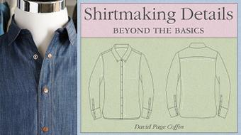 Shirtmaking Details: Beyond the Basics course image