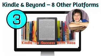 Kindle Success 3: Expand Kindle to 8 Platforms (iBook, CreateSpace etc.) course image