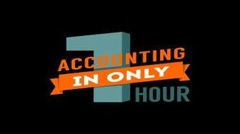 Accounting in Only ONE Hour!  A Brief Introduction course image