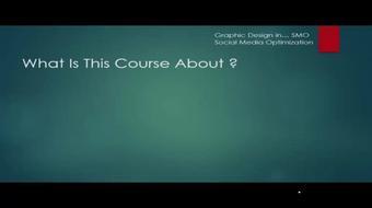 Graphic Design in SMO... Social Media Optimization course image