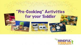 """Pre-Cooking"" Activities for Your Toddler course image"
