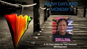 Rainy Days & Mondays Series to 'Reshape Your Life, Reshape Your Thinking Class 4 Your Moody Blues course image