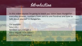 Basic Hungarian Lessons - Part 1 - Everyday phrases, Numbers(0-100), Talk about yourself course image