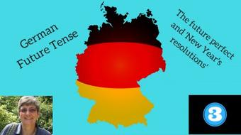 German grammar - future tense #3 - the future perfect & 'New Year's resolutions' course image