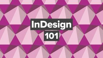 InDesign 101 – Learn the Foundations course image
