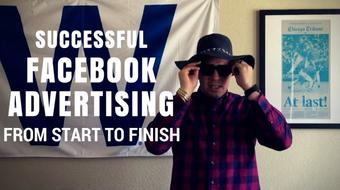 Successful Facebook Advertising From Start To Finish course image
