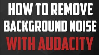 How To Remove Background Noise With Audacity course image