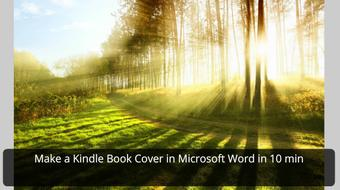 Make a Kindle Book Cover in Microsoft Word in 10 min course image