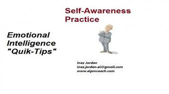 Emotional Intelligence - Quik-Tips for Self- Awareness Practice course image