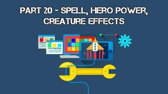 Develop Trading Card Game Battle System With Unity 3D: Part XX (Spell, Hero Power, Creature Effects) course image