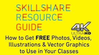 Skillshare Resource Guide: How to Get FREE Photos, Videos, Illustrations & Vector Graphics course image