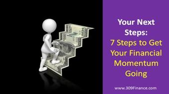 Your Next Steps; 7 Steps to Get Your Financial Momentum Going course image