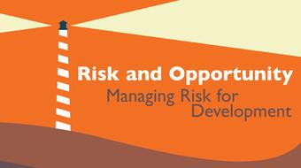 Risk and Opportunity: Managing Risk for Development course image