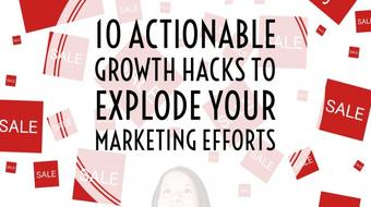 10 Actionable Growth Hacks to Explode your Marketing Efforts course image