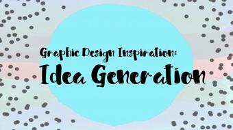 Graphic Design Inspiration:: Idea Generation course image