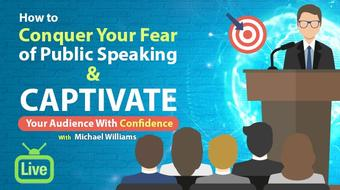 Overcome Public Speaking Fear AND Captivate Your Audience With Confidence course image