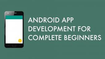Android App Development for Complete Beginners course image
