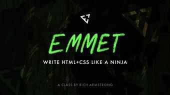 Emmet: Write HTML+CSS Like a Ninja course image
