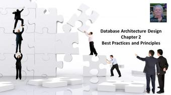 Database Architecture Design Chapter 2 - Best Practices and Principles course image