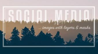 Use Photoshop to Create Social Media Images With Layers & Masks course image