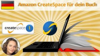 Createspace: Selfpublishing mit Amazon 1: Createspace Intro und Setup course image