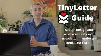 TinyLetter Guide: Set Up and Publish Your Email Newsletter for Free Within an Hour course image