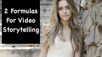 Video Storytelling Using 2 Simple Formulas course image