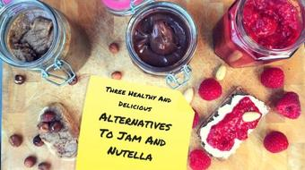 Breakfast: Three Easily Made Healthy And Delicious Alternatives To Jam And Nutella course image
