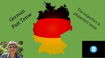 German grammar - the past tenses #2 - the imperfect & pluperfect tense course image