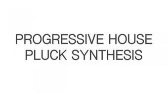 Progressive House Pluck Synthesis course image