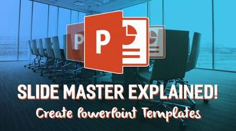 Setting up and Creating PowerPoint Templates. Slide Master Explained! course image