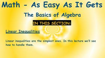 Math - As Easy As It Gets: The Basics of Algebra: Part 8 - Inequalities course image