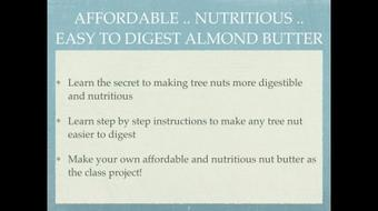 How to Make Nutritious & Affordable Almond Butter course image