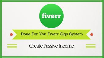 Fiverr : Done For You Gigs To Create Passive Income course image